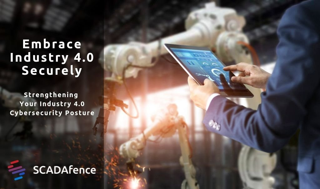 Embrace Industry 4.0 Securely